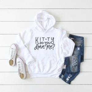 Kitty Do You Love Me Hoodie